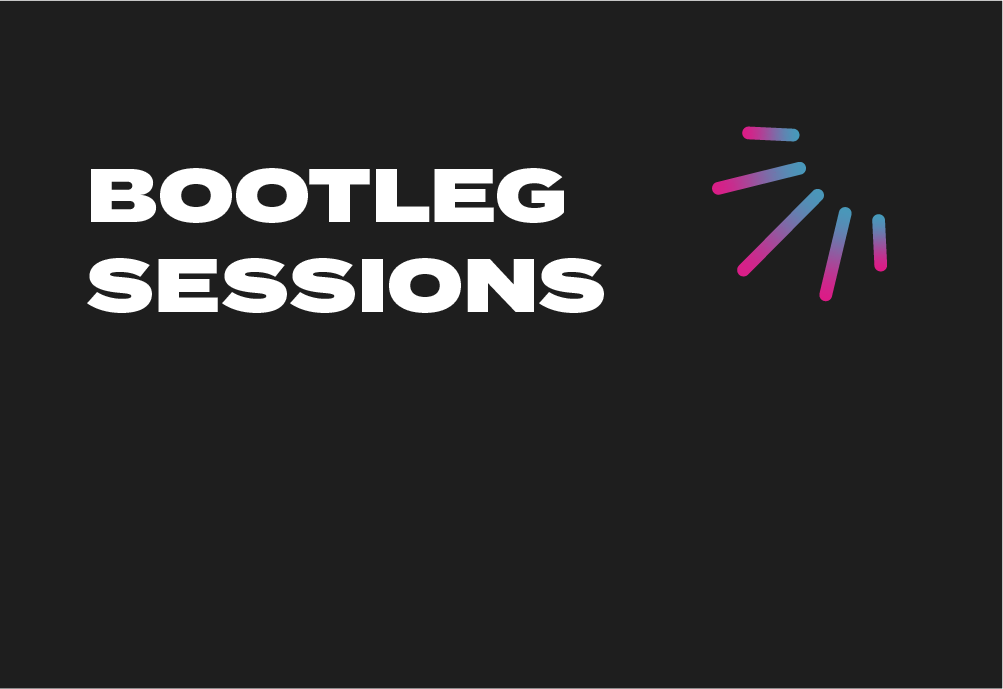 Bootleg Sessions