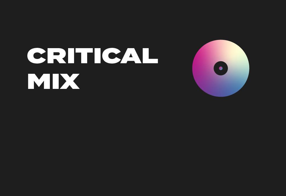 Critical Mix